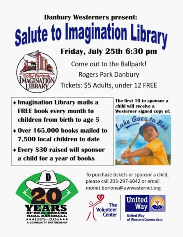 The Danbury Westerners will salute the Imagination Library on Friday, July 25.